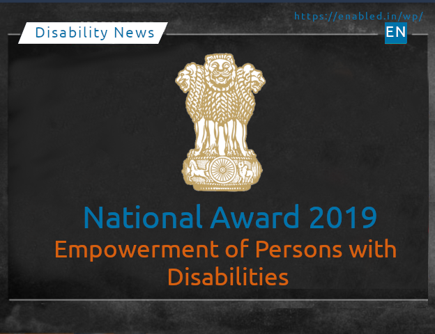 Nominations for the National Award for the Empowerment of Persons with Disabilities, 2019 1