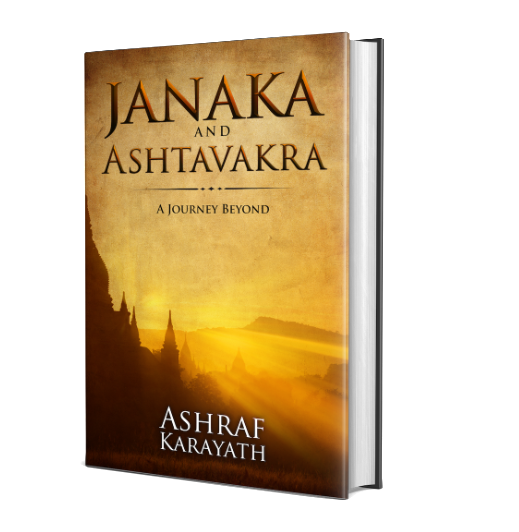 Ashraf Karayath Re-invents the Meaning of Life with his Debut Fiction Novel 'Janaka and Ashtavakra- A Journey Beyond' 1