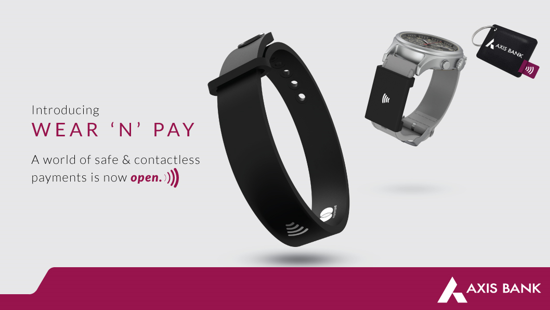 Axis Bank launches Wear 'N' Pay, a range of new age payment solutions 1