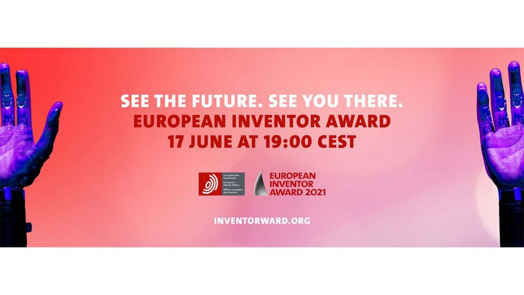 European Inventor Award 2021: Meet some of today's most inspiring innovators at digital event on 17 June 1